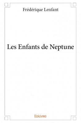 les enfants de Neptune